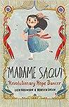 Madame Saqui: Revolutionary Rope Dancer