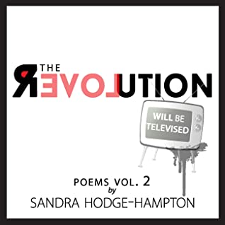 The Revolution Will Be Televised: poems Vol. 2