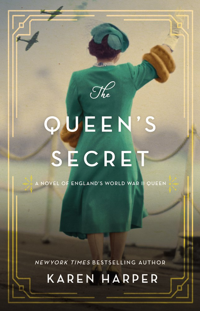 The Queen's Secret: A Novel of England's World War II Queen