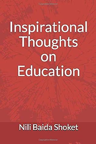 Inspirational Thoughts On Education 200 Educational Insights By Nili Baida Shoket
