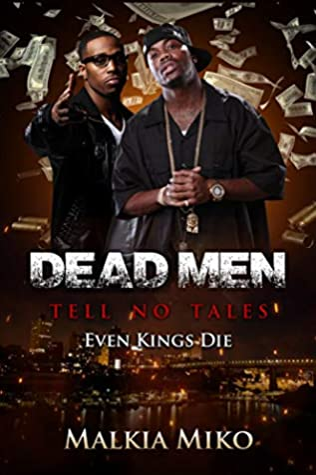 Dead Men Tell No Tales: Even Kings Die