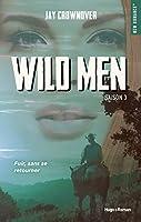 Wild men, Saison 3