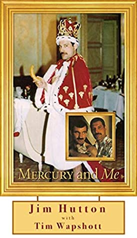 Mercury and Me: The Updated Edition