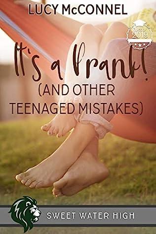 It's a Prank: A Sweet YA Romance