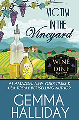 Victim in the Vineyard (Wine & Dine Mysteries #3)
