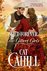 Wild Forever (The Gilbert Girls, #3)