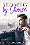 Decidedly By Chance (By the Bay, #5)