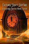 Fantasy Short Stories Anthology Series Book Three