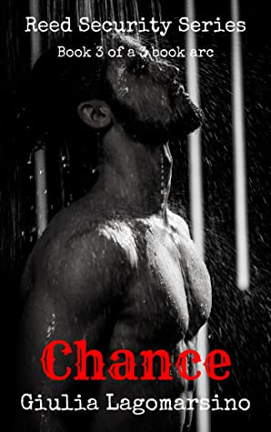 Chance: Book 3 of a 3 book arc (Reed Security 15)