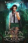 First Term (Dragon Fire Academy #1)
