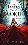 A Lover's Worth (Spawn of Darkness #3)