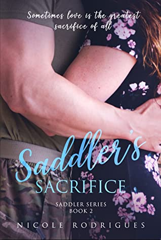 Saddler's Sacrifice by Nicole  Rodrigues