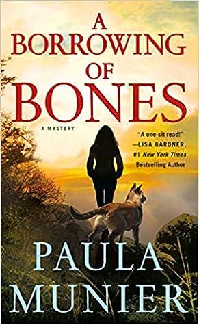A Borrowing of Bones: A Mystery