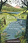 Rewild Yourself: ...