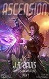 Hunters Dream Online: Ascension (Hunter's Dream Online Book 1)