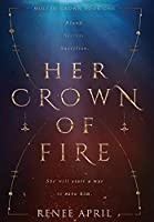 Her Crown of Fire (Molten Crown)