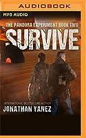 Survive (The Pandora Experiment #2)