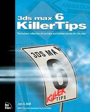 3ds max 6 Killer Tips: 3ds max 6 Killer Tips PDF _1