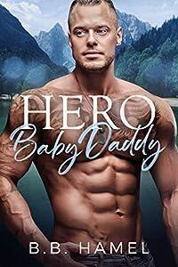 Hero Baby Daddy (My Baby Daddy, #4)