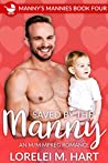 Saved by the Manny (Manny's Mannies #4)