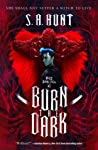 Burn the Dark (Malus Domestica, #1)