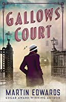 Gallows Court (Rachel Savernake Golden Age Mysteries Book 1)