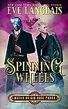 Spinning Wheels (Mecha Origin #3)