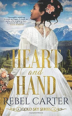 Heart and Hand (Gold Sky #1)