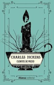 Portada del libro de relatos de terror Cuentos de miedo, de Charles Dickens