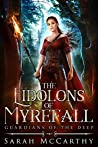The Eidolons of Myrefall (Guardians of the Deep Book 1)
