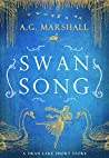 Swan Song (Once Upon a Short Story, #6)