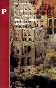 Dictionnaire des etymologies obscures