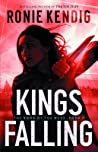 Kings Falling (The Book of the Wars #2)