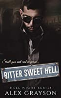 Bitter Sweet Hell (Hell Night #2)