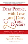 Dear People, with Love and Care, Your Doctors: Heartfelt Stories about Doctor-Patient Relationship
