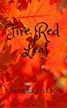 Fire Red Leaf