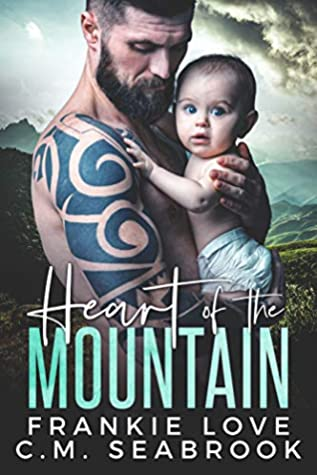 Heart of the Mountain by Frankie Love