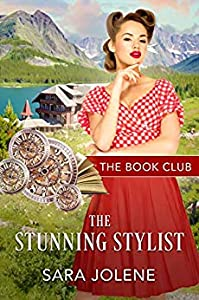 The Stunning Stylist : A Clover Lake Grooms Story (The Book Club 10)