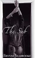 The Sub: An Erotic Novelette