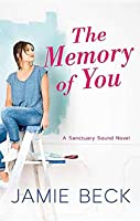 The Memory of You (Sanctuary Sound)