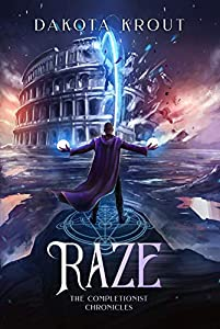 Raze (The Completionist Chronicles, #3)