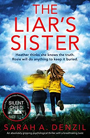 The Liar's Sister by Sarah A. Denzil