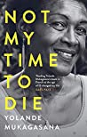 Book cover for Not My Time to Die