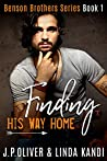 Finding His Way Home (Benson Brothers, #1)