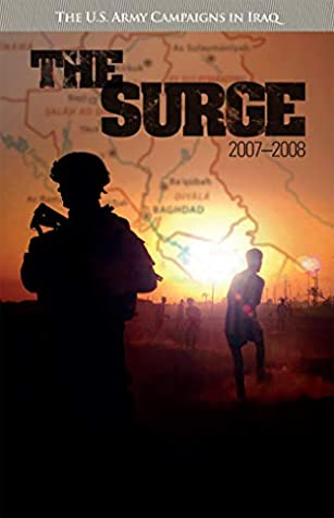 The Surge, 2007-2008: The U.S. Army Campaigns in Iraq
