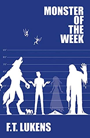 Monster of the Week (The Rules #2)