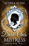Dark One's Mistress (Dark One's Trilogy, #1)