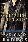 Elemental Pleasure (Trinity Masters, #1)