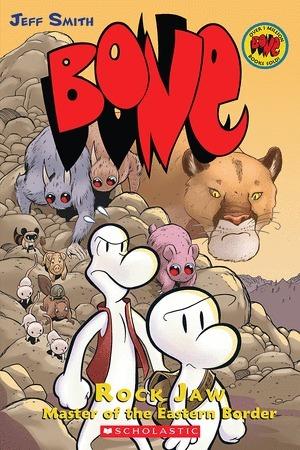 Bone, Vol. 5: Rock Jaw Master of the Eastern Border (Bone, #5)
