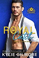 Royal Catch - Gabriel (I Rourke Vol. 1)